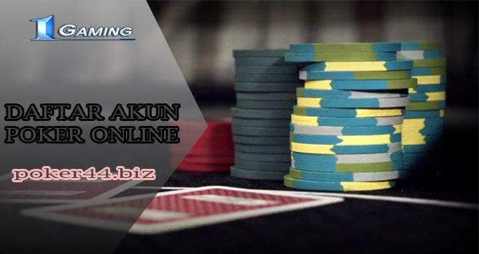 Cara Daftar Akun Poker Uang Asli Yang Benar
